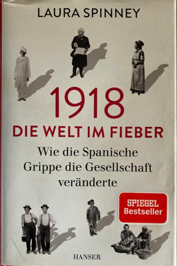 1918 – Die Welt im Fieber